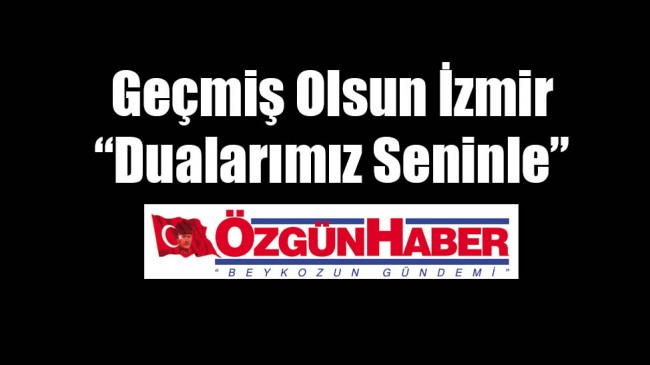 Geçmiş Olsun İzmir